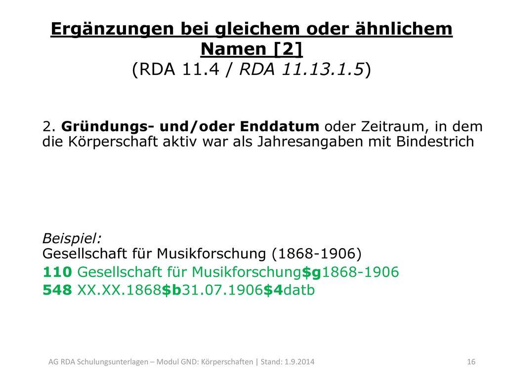 Ergänzungen bei gleichem oder ähnlichem Namen [2] (RDA 11. 4 / RDA 11